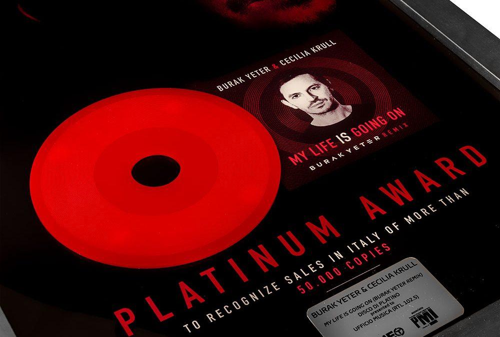 Realizzazione Premio Disco PLATINO per il branoMy Life Is Going On Remix di Burak Yeter & Cecilia Krull.